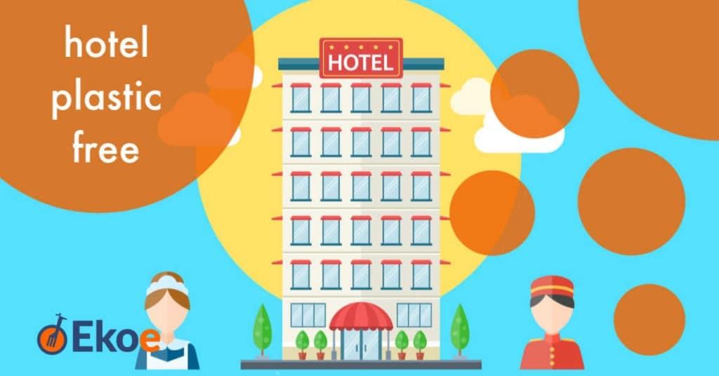hotel plastic free
